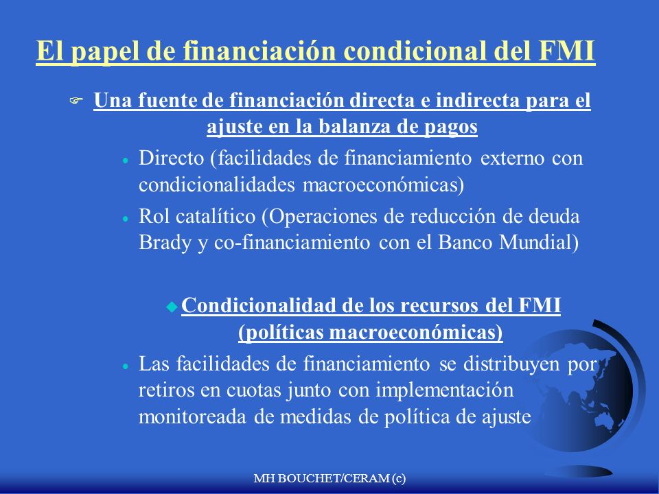El papel de financiación condicional del FMI