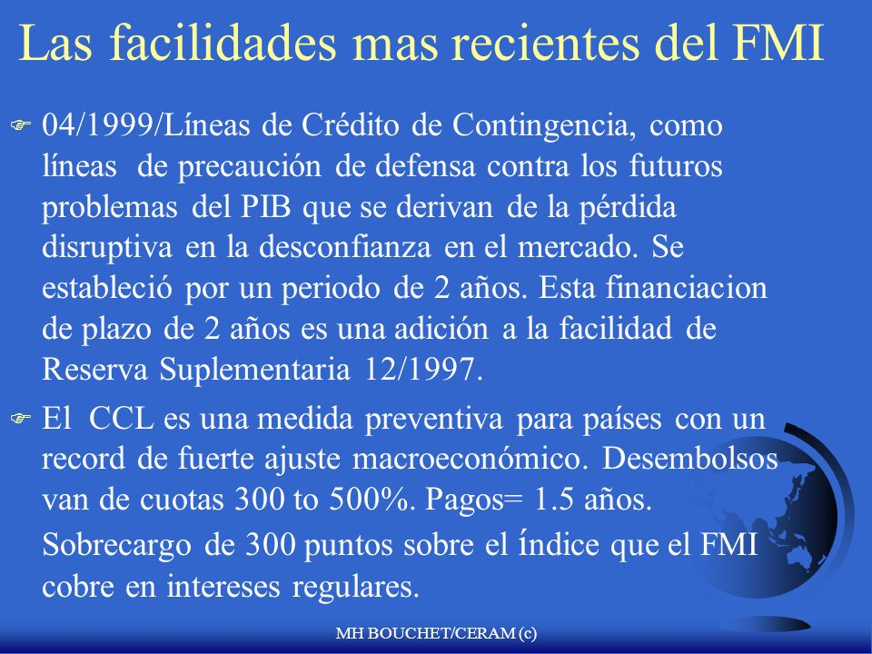 Las facilidades mas recientes del FMI