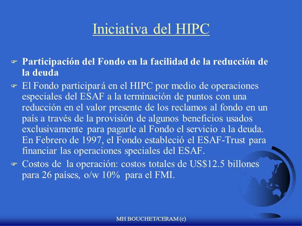 Iniciativa del HIPC Participación del Fondo en la facilidad de la reducción de la deuda.
