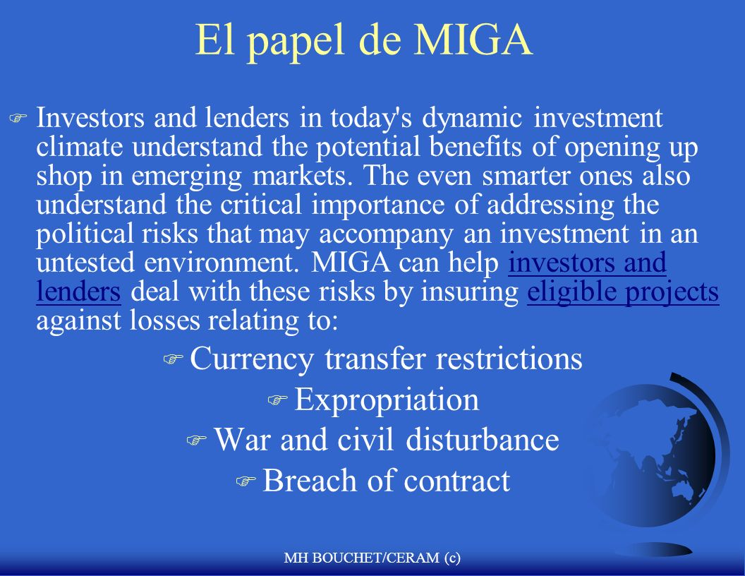 El papel de MIGA Currency transfer restrictions Expropriation