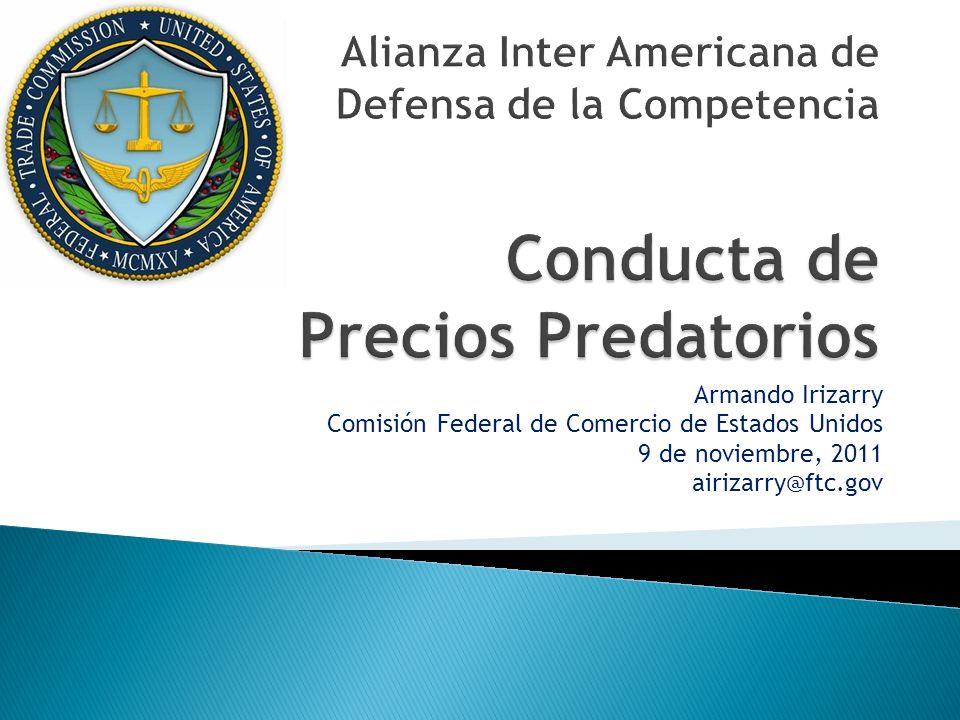 Alianza Inter Americana de Defensa de la Competencia Conducta de Precios Predatorios