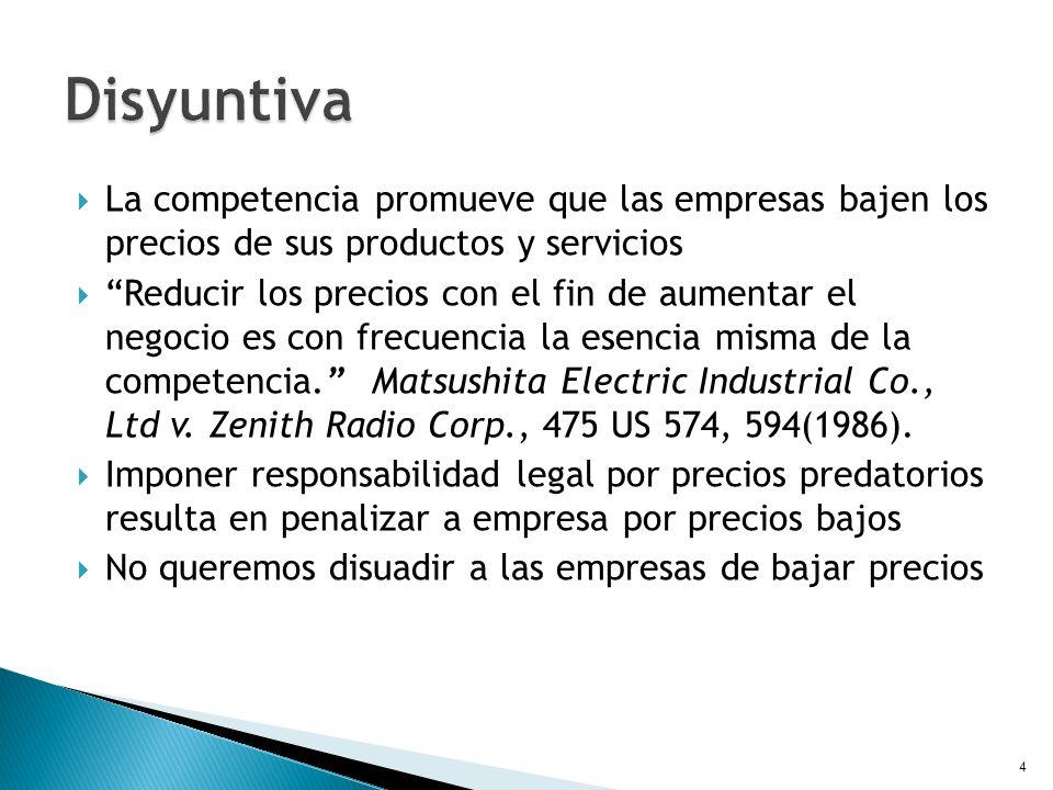 Disyuntiva La competencia promueve que las empresas bajen los precios de sus productos y servicios.