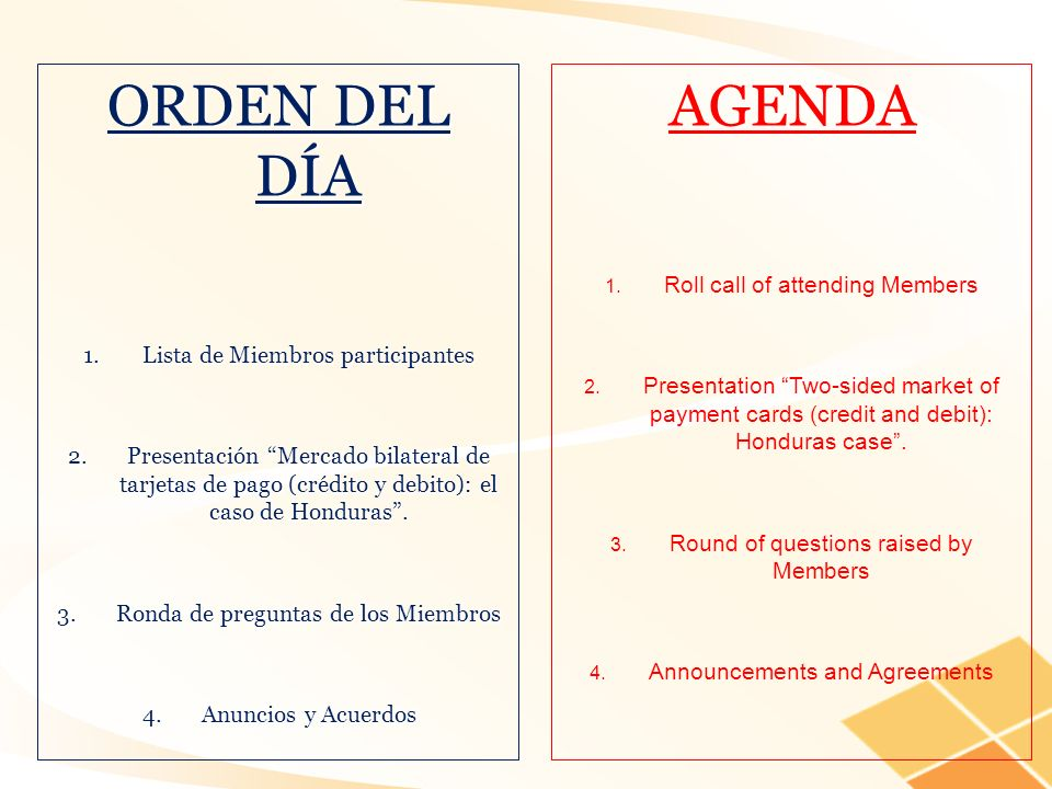 ORDEN DEL DÍA AGENDA Roll call of attending Members