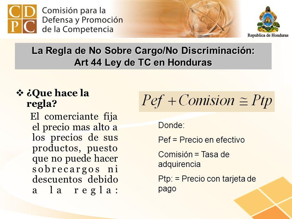 La Regla de No Sobre Cargo/No Discriminación: Art 44 Ley de TC en Honduras