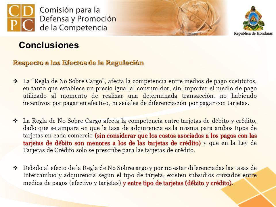 Conclusiones Respecto a los Efectos de la Regulación