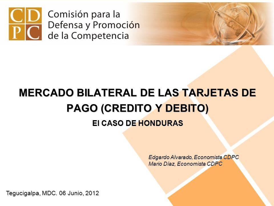 MERCADO BILATERAL DE LAS TARJETAS DE PAGO (CREDITO Y DEBITO)