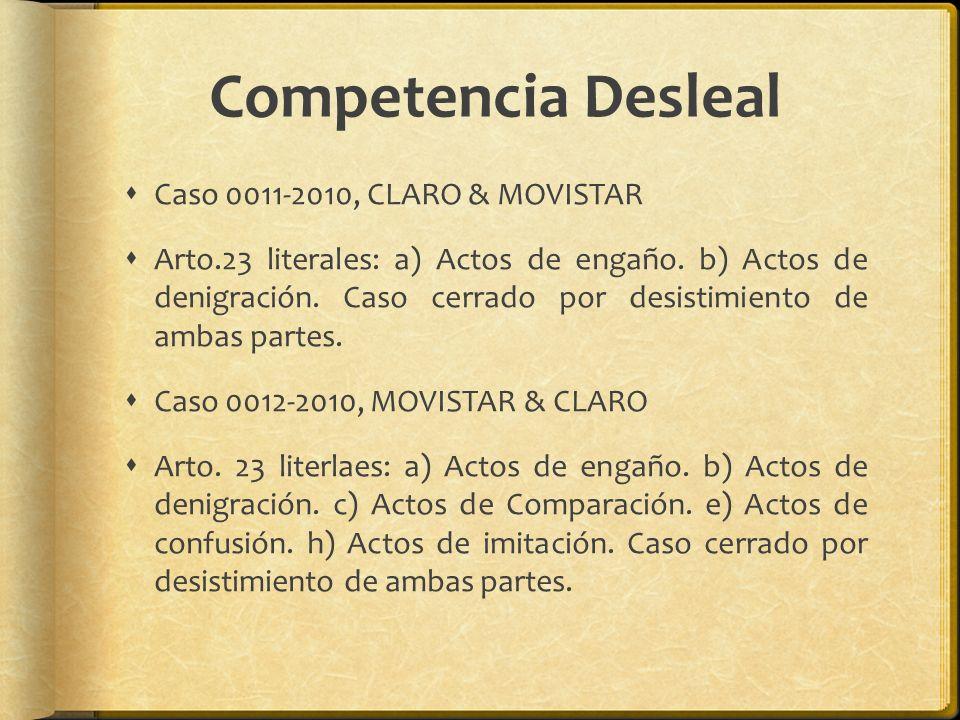 Competencia Desleal Caso 0011-2010, CLARO & MOVISTAR