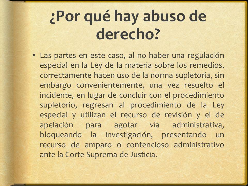 ¿Por qué hay abuso de derecho