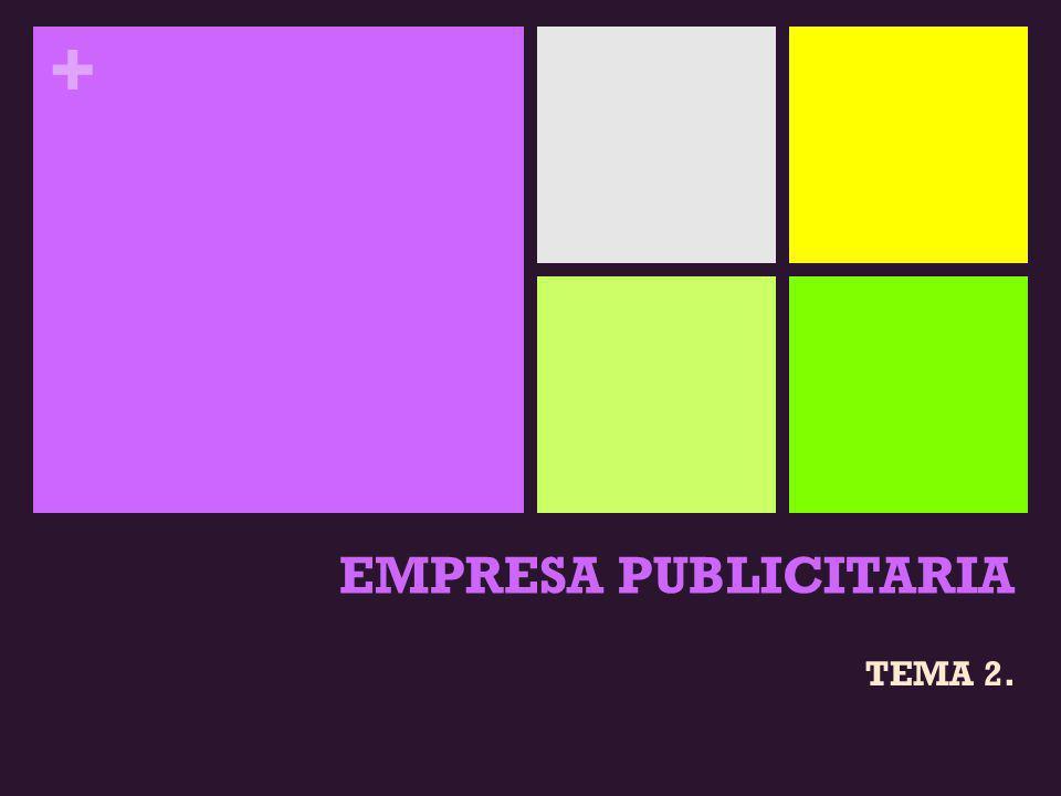 EMPRESA PUBLICITARIA TEMA 2.