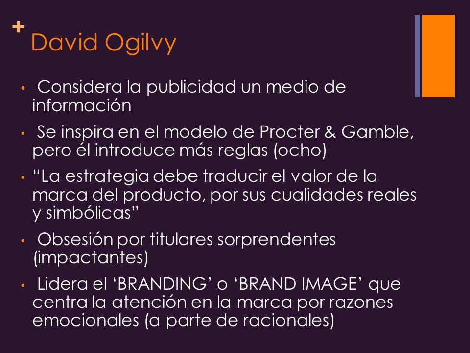David Ogilvy Considera la publicidad un medio de información