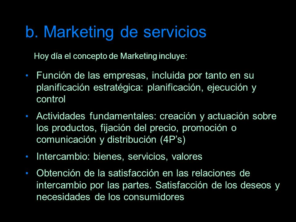 b. Marketing de servicios