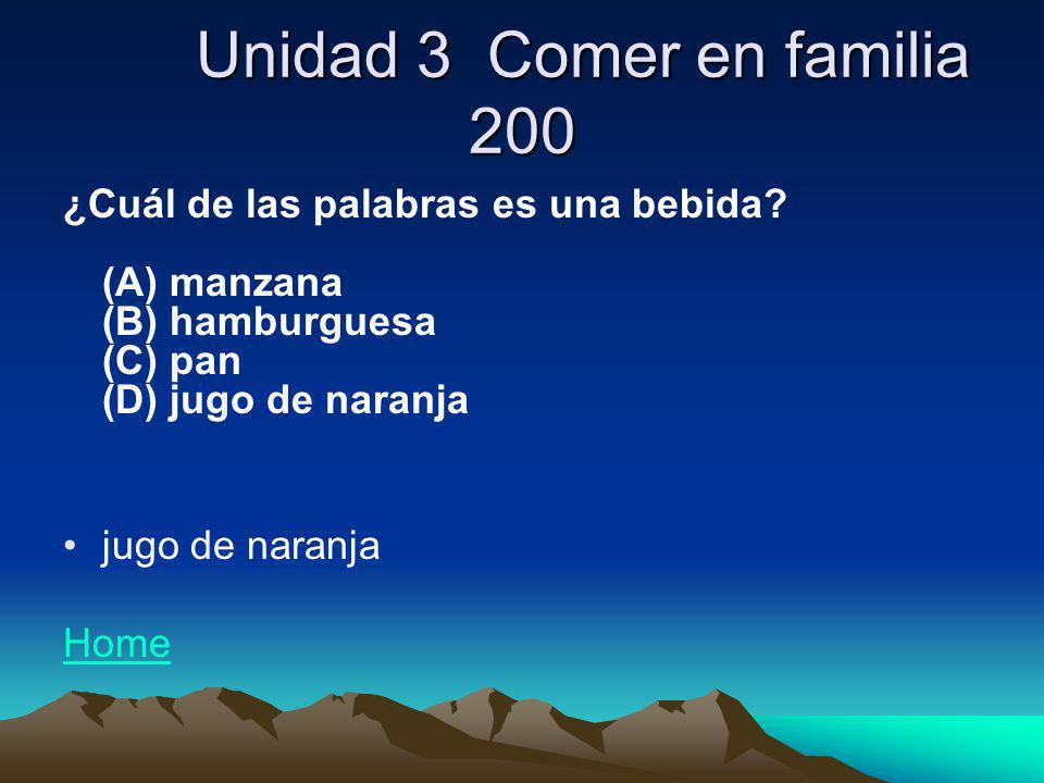 Unidad 3 Comer en familia 200