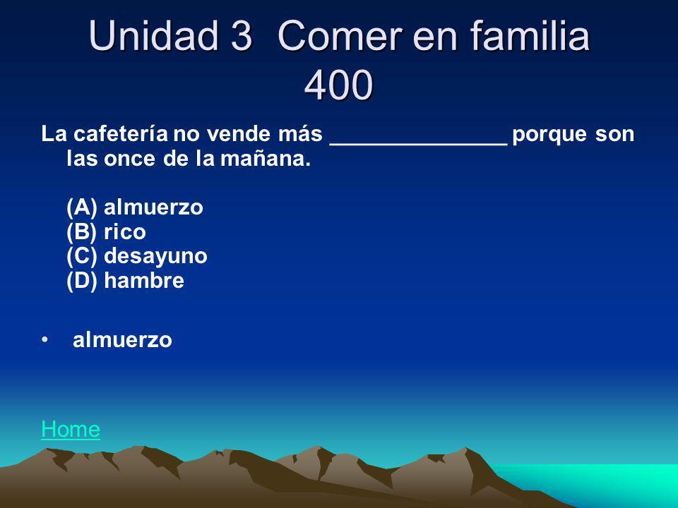 Unidad 3 Comer en familia 400