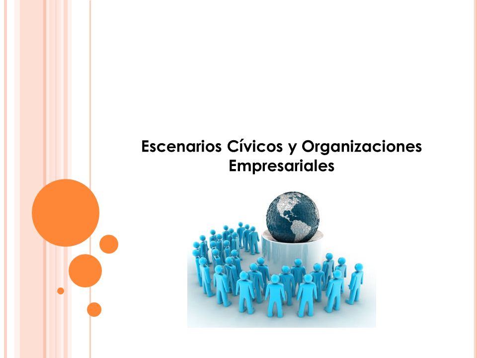 Escenarios Cívicos y Organizaciones Empresariales