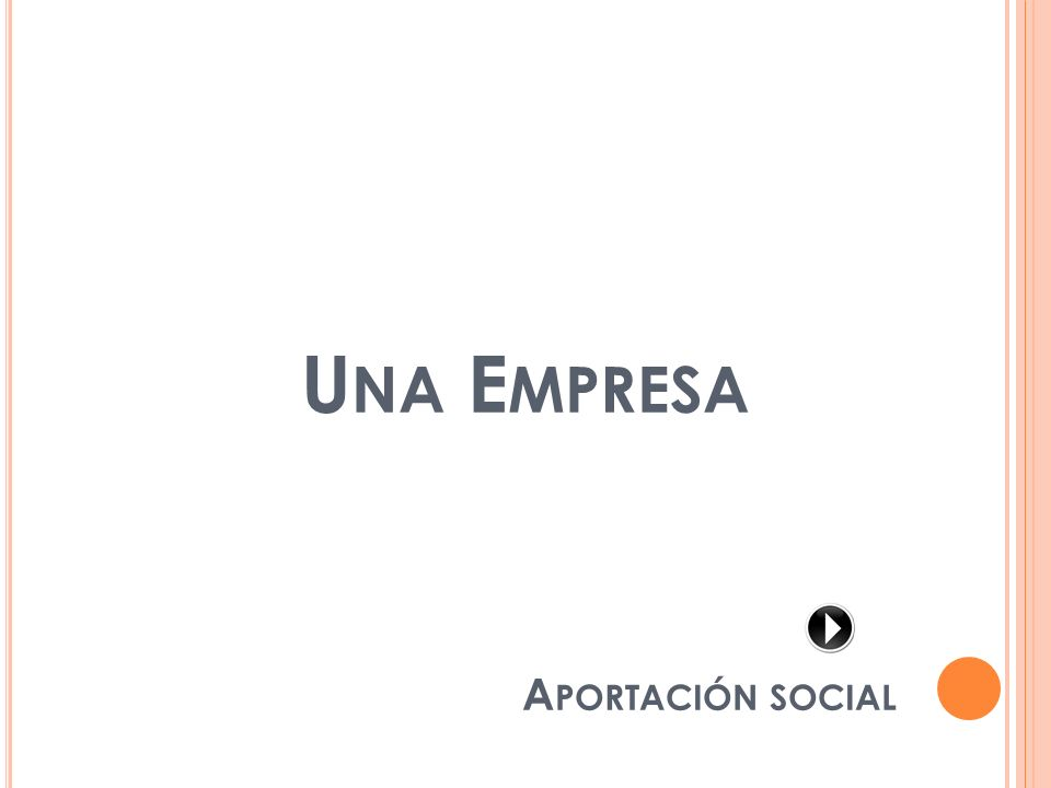 Una Empresa Aportación social