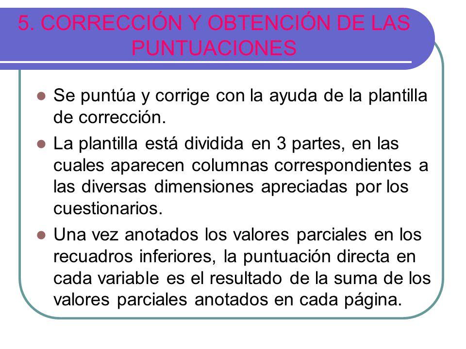 5. CORRECCIÓN Y OBTENCIÓN DE LAS PUNTUACIONES