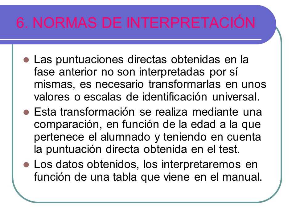 6. NORMAS DE INTERPRETACIÓN