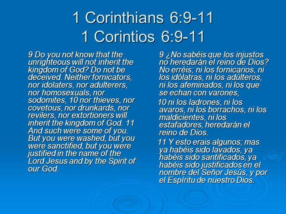 1 Corinthians 6:9-11 1 Corintios 6:9-11