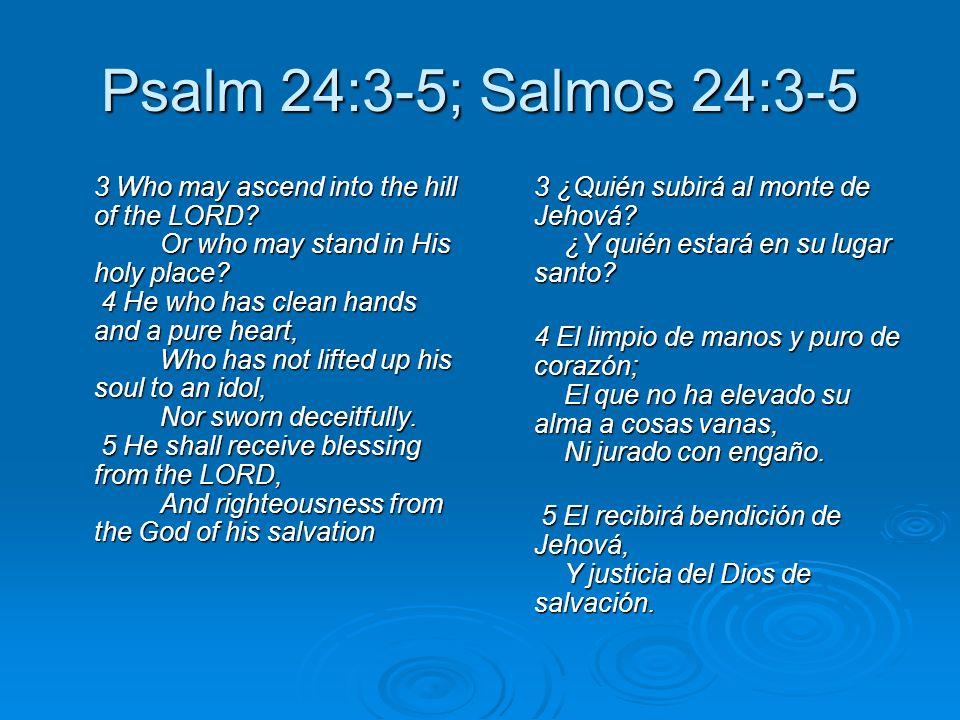 Psalm 24:3-5; Salmos 24:3-5