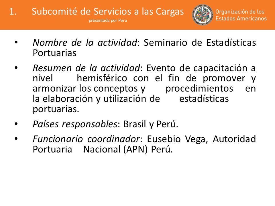 Subcomité de Servicios a las Cargas presentada por Peru