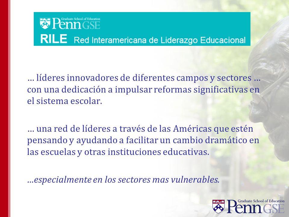 … líderes innovadores de diferentes campos y sectores … con una dedicación a impulsar reformas significativas en el sistema escolar.