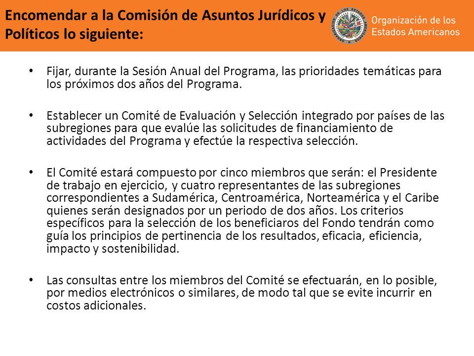 Encomendar a la Comisión de Asuntos Jurídicos y Políticos lo siguiente:
