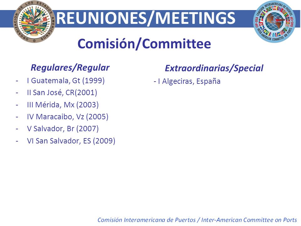 REUNIONES/MEETINGS Comisión/Committee Regulares/Regular