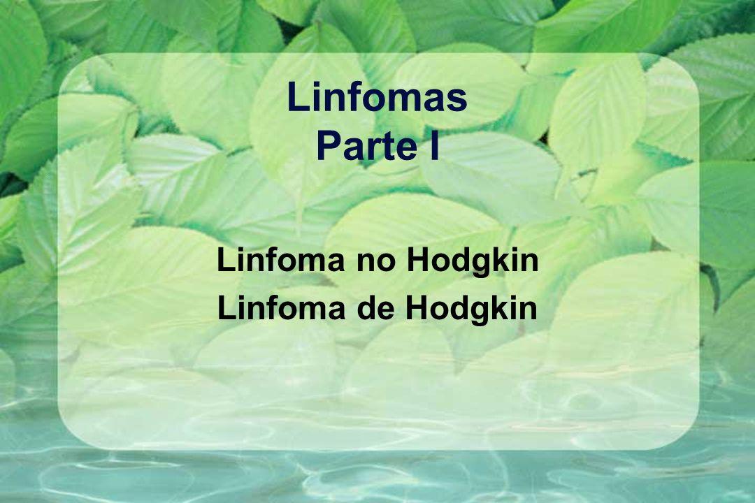 Linfoma no Hodgkin Linfoma de Hodgkin