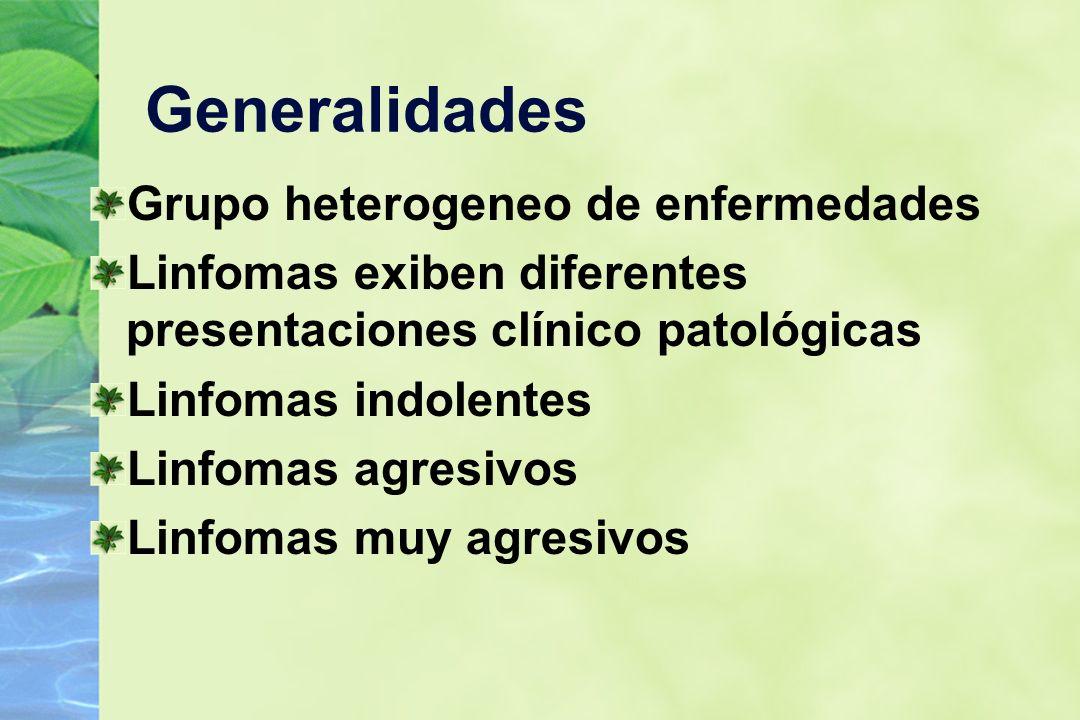 Generalidades Grupo heterogeneo de enfermedades