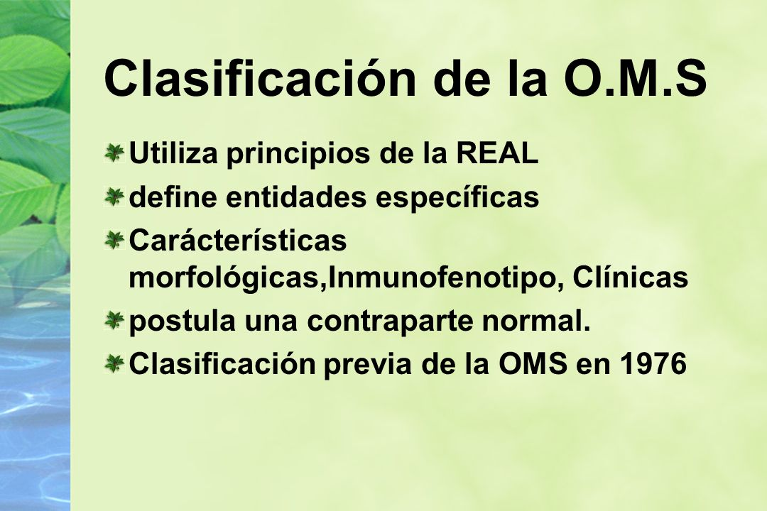 Clasificación de la O.M.S