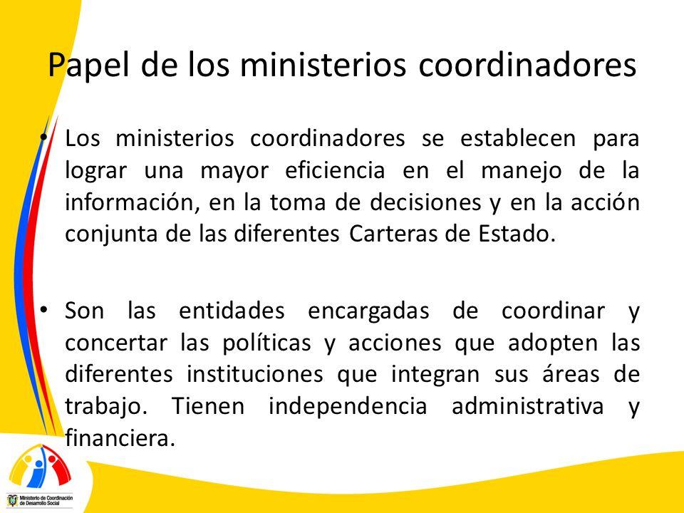 Papel de los ministerios coordinadores