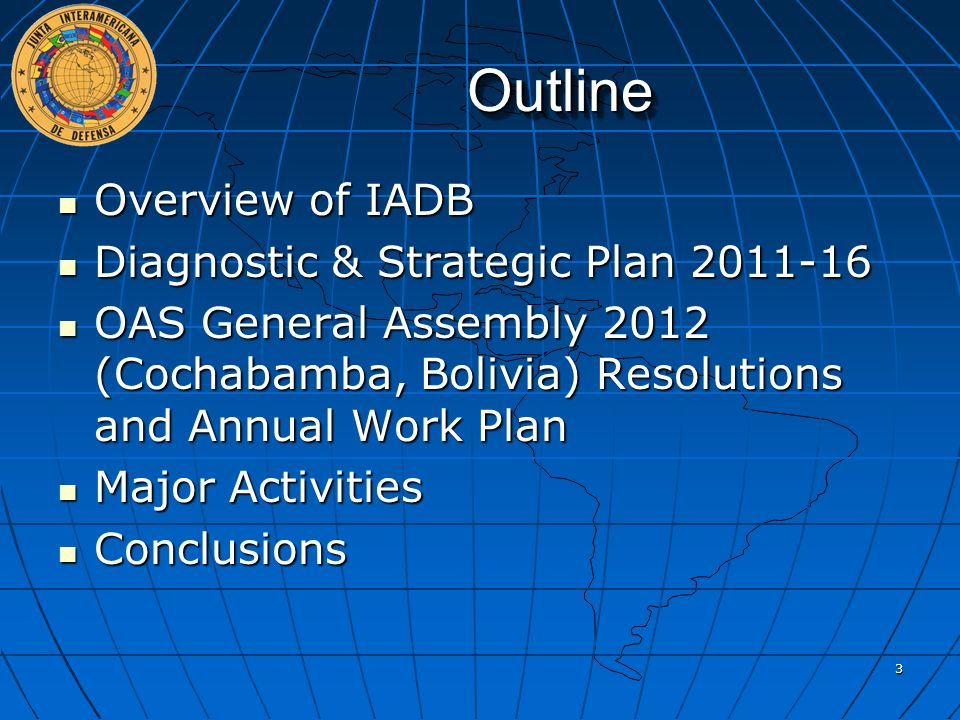 Outline Overview of IADB Diagnostic & Strategic Plan 2011-16
