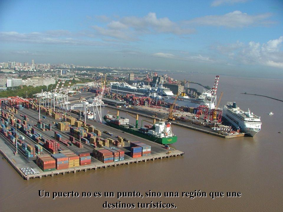 Un puerto no es un punto, sino una región que une destinos turísticos.