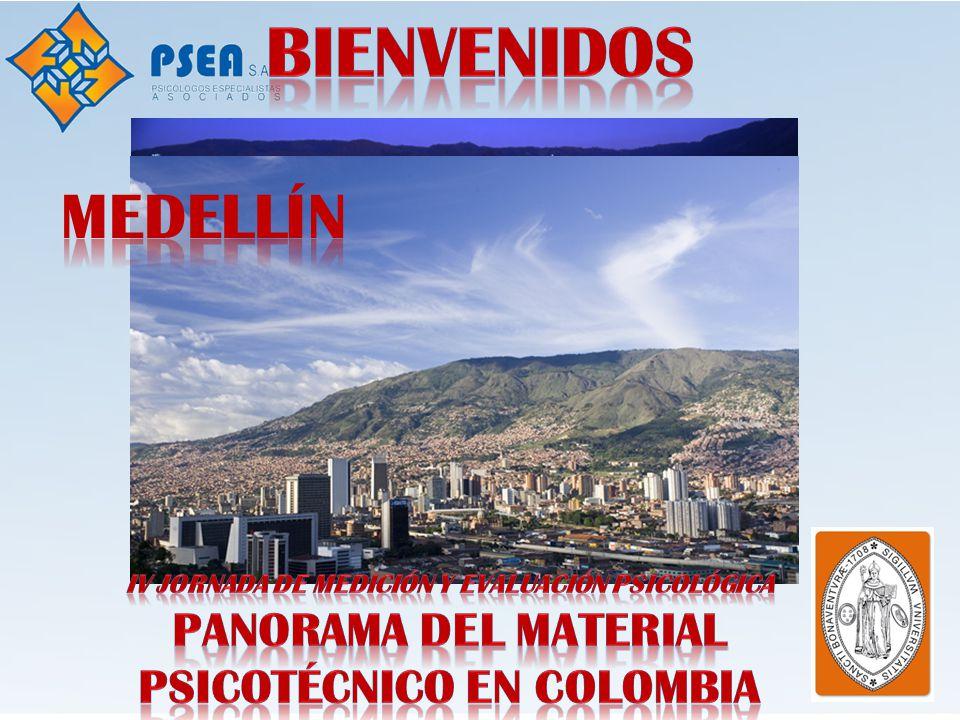 Bienvenidos Medellín Panorama del Material Psicotécnico en Colombia