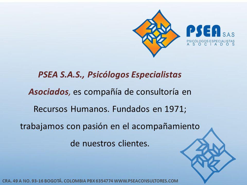 PSEA S.A.S., Psicólogos Especialistas Asociados, es compañía de consultoría en Recursos Humanos. Fundados en 1971; trabajamos con pasión en el acompañamiento de nuestros clientes.