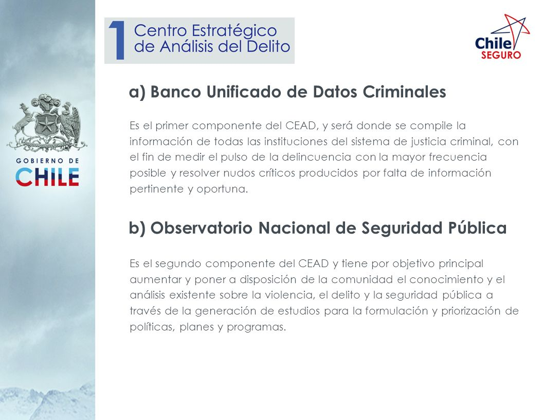 a) Banco Unificado de Datos Criminales
