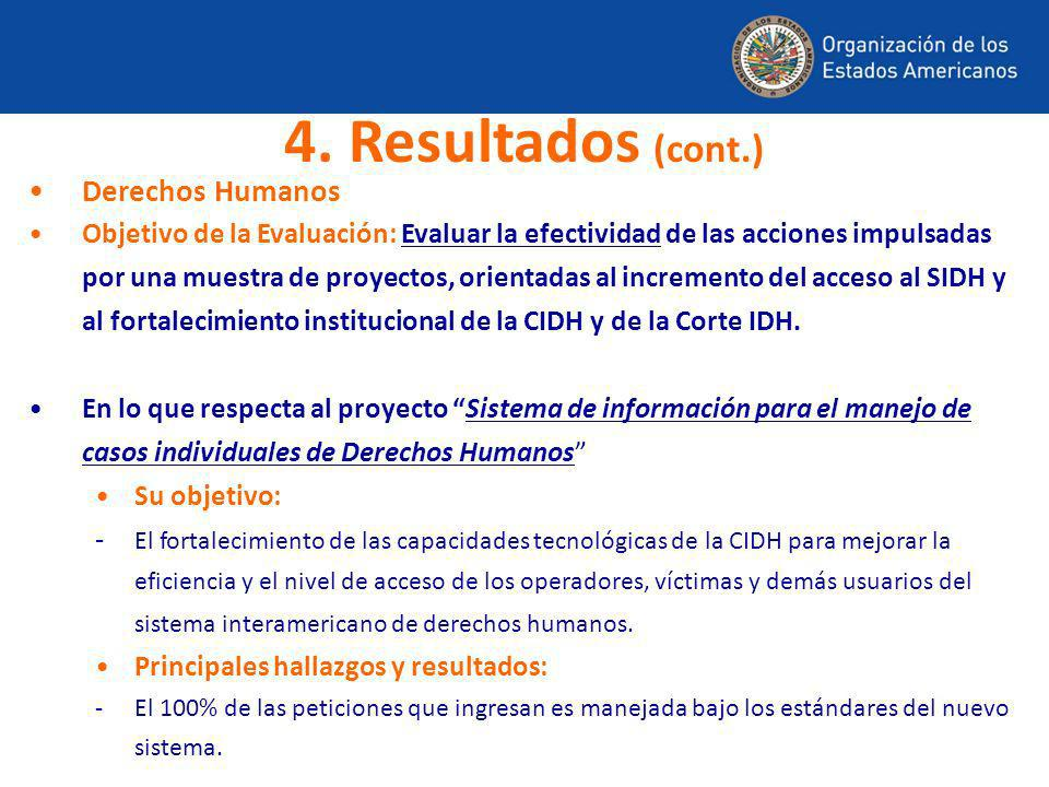 4. Resultados (cont.) Derechos Humanos