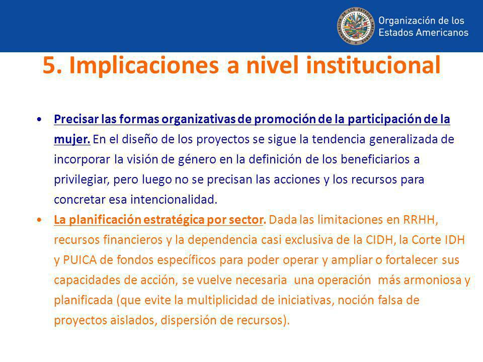 5. Implicaciones a nivel institucional