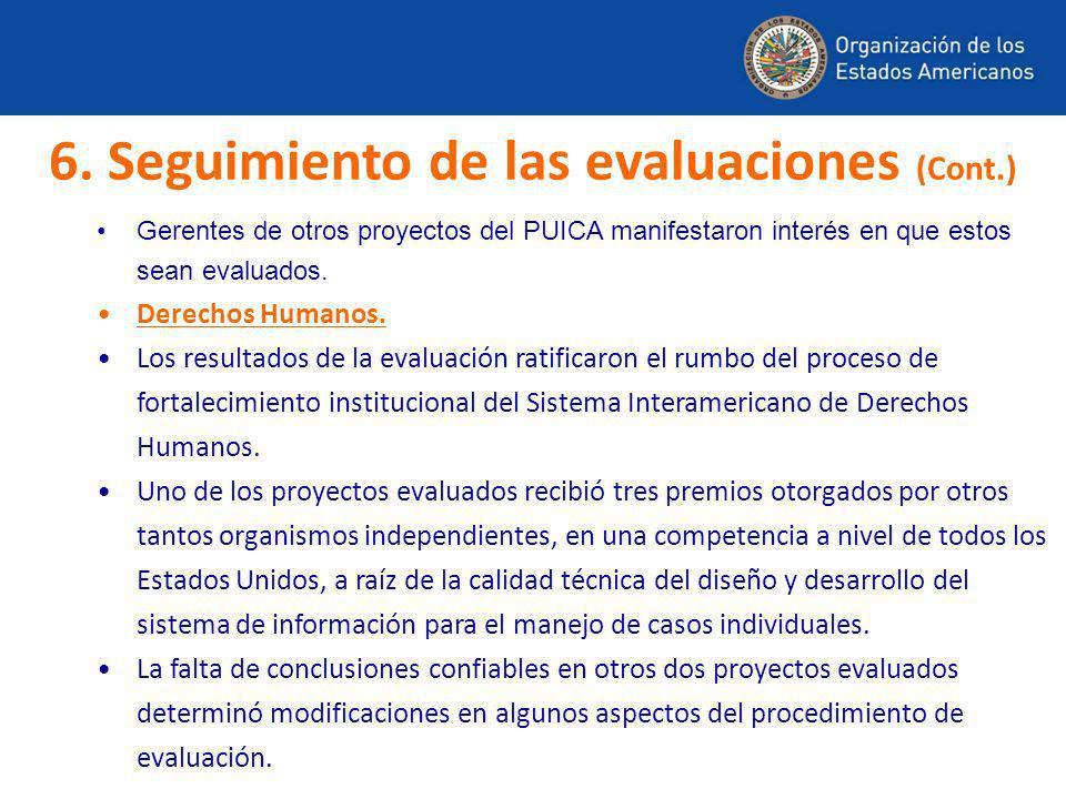6. Seguimiento de las evaluaciones (Cont.)