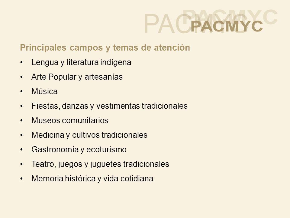 PACMYC Principales campos y temas de atención