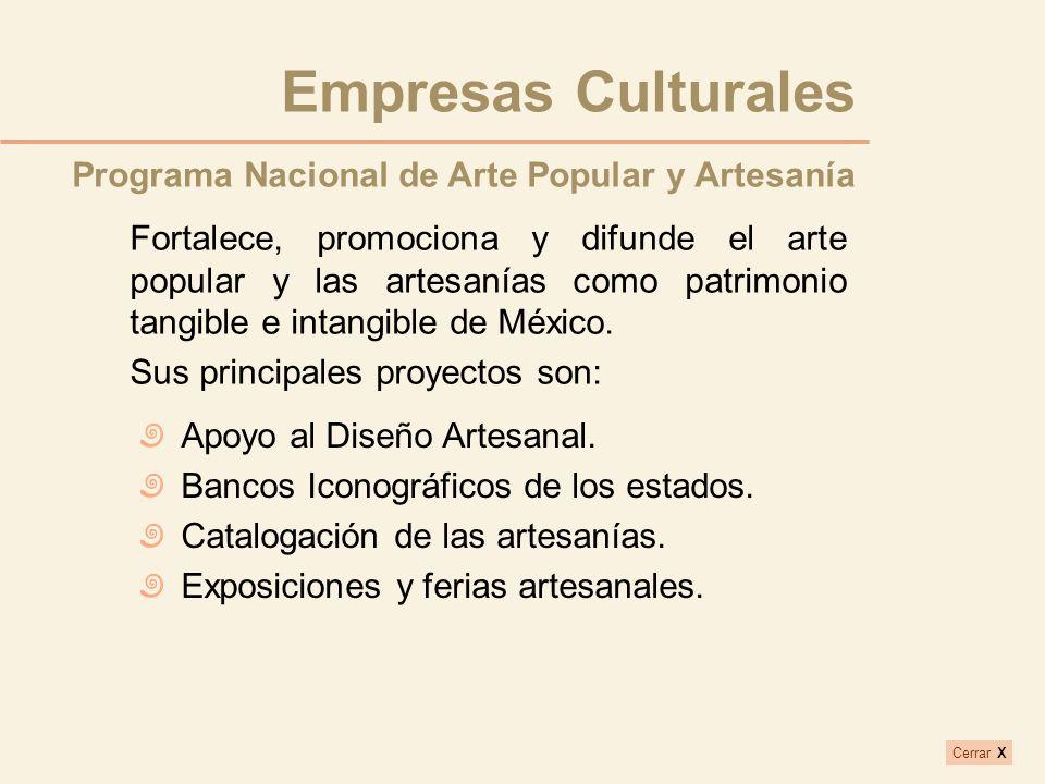 Empresas Culturales Programa Nacional de Arte Popular y Artesanía