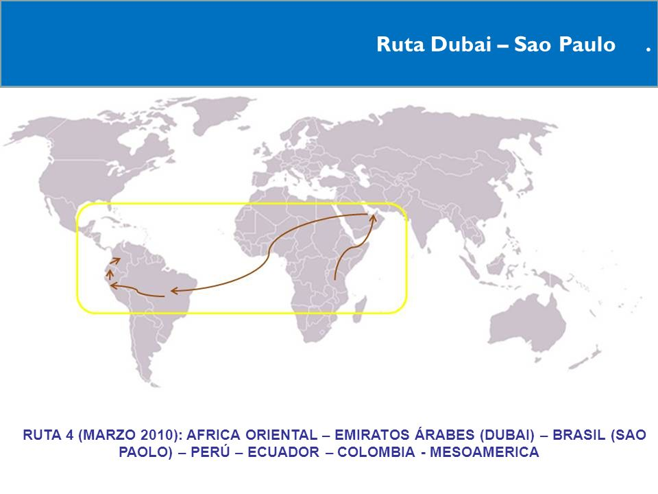 Ruta Dubai – Sao Paulo .