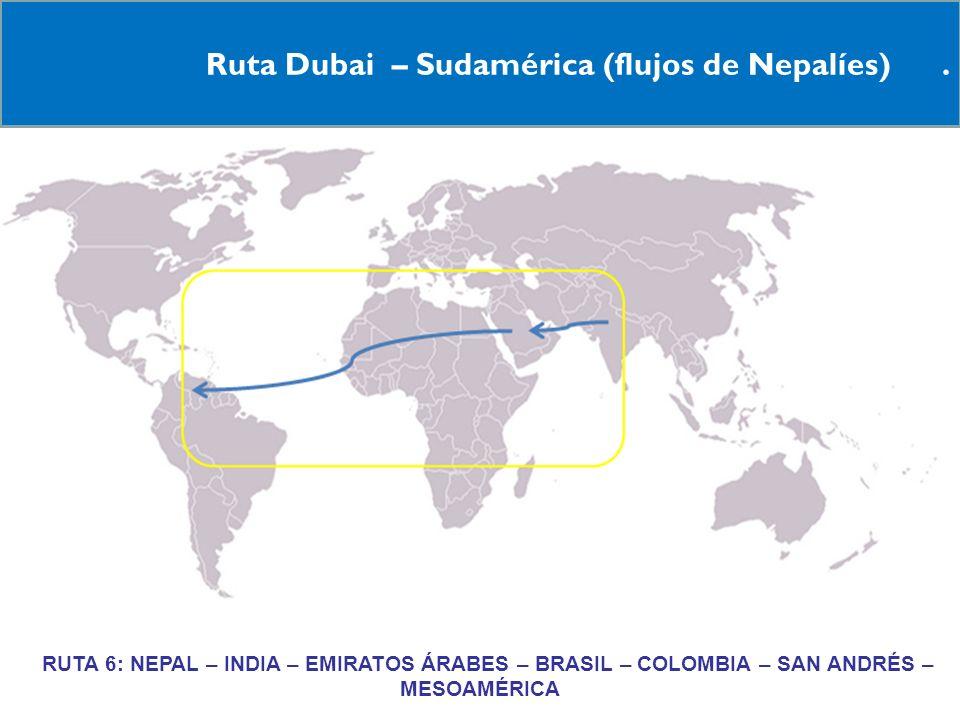 Ruta Dubai – Sudamérica (flujos de Nepalíes) .