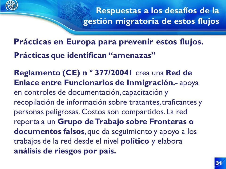 Respuestas a los desafíos de la gestión migratoria de estos flujos