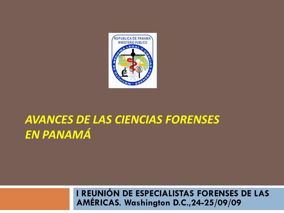 AVANCES DE LAS CIENCIAS FORENSES EN PANAMÁ