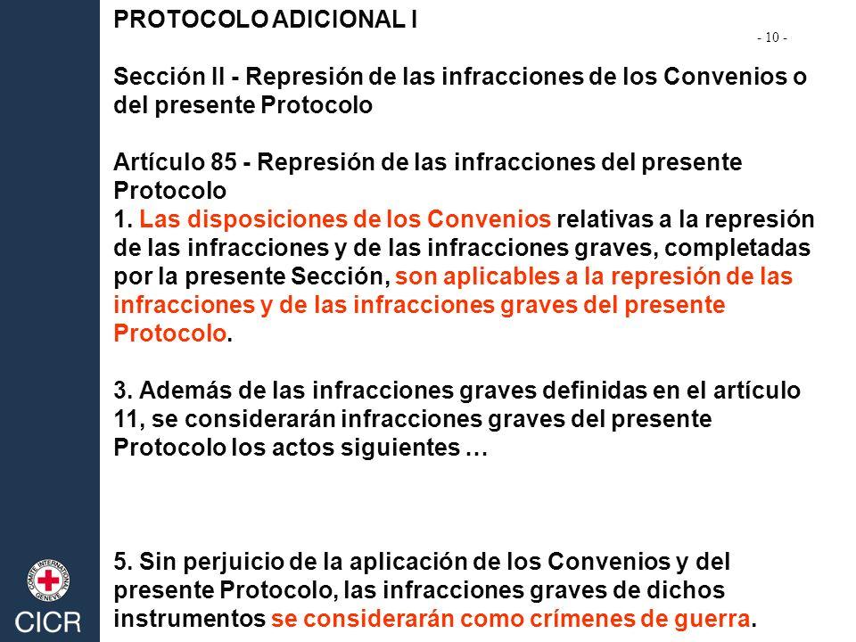 Artículo 85 - Represión de las infracciones del presente Protocolo