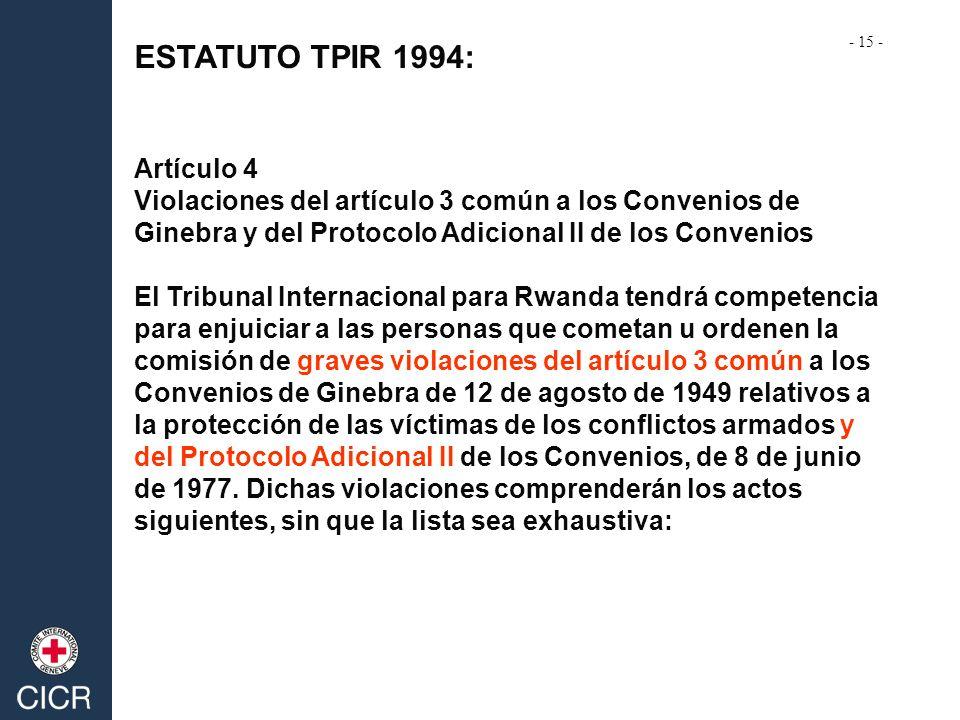 ESTATUTO TPIR 1994: Artículo 4