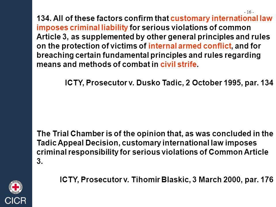 ICTY, Prosecutor v. Dusko Tadic, 2 October 1995, par. 134