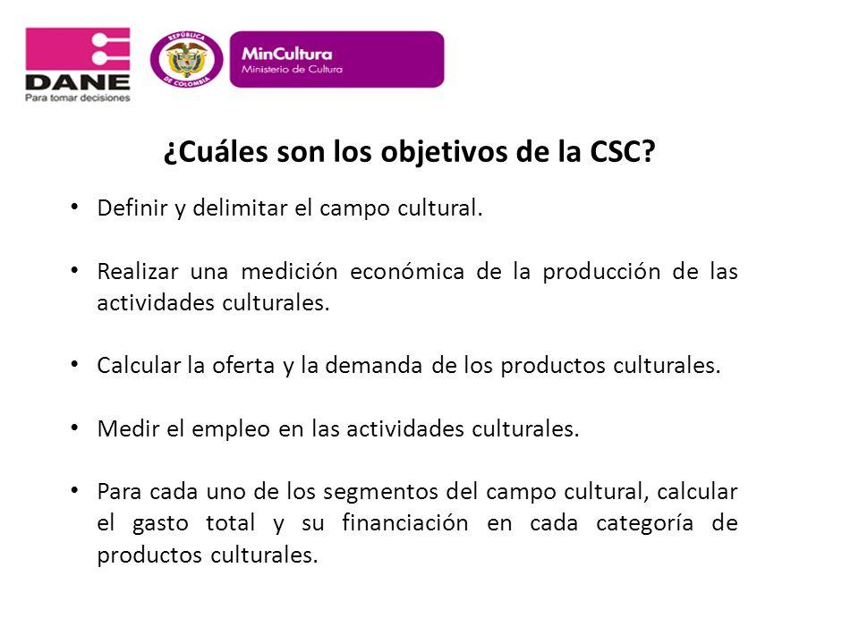 ¿Cuáles son los objetivos de la CSC