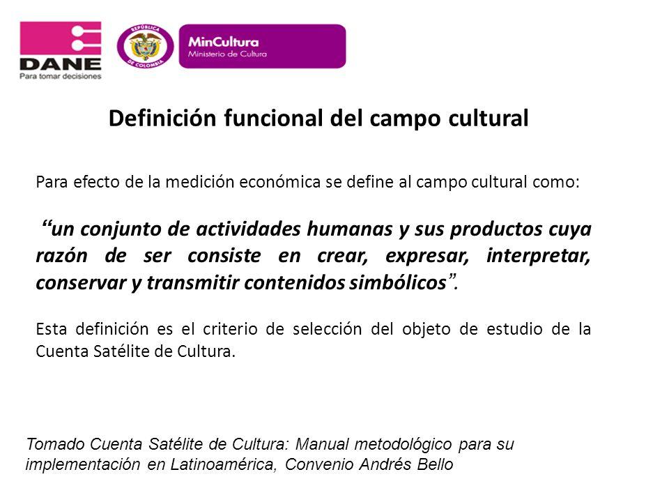Definición funcional del campo cultural